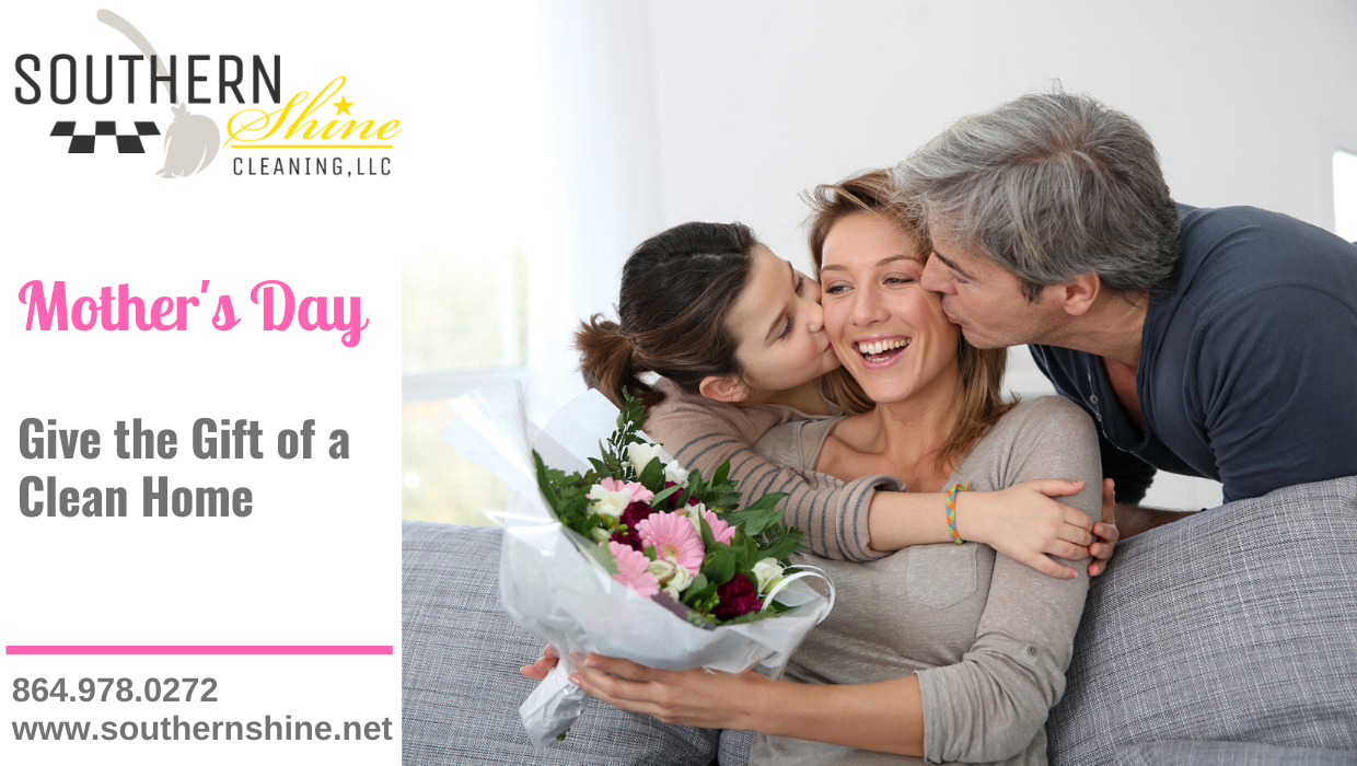 Give the Gift of a Clean Home for Mother's Day
